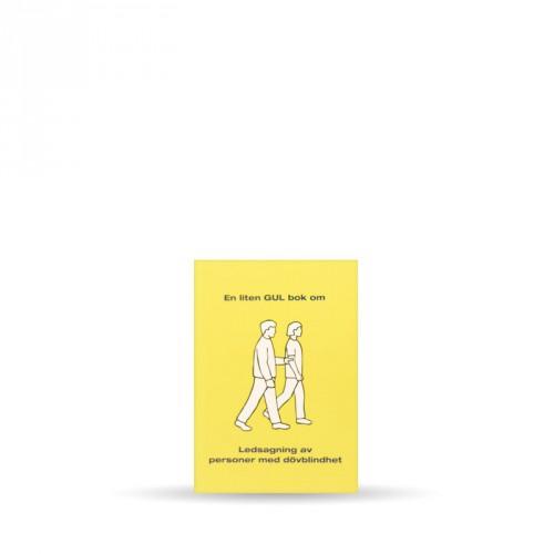 En liten GUL bok om ledsagning av personer med dövblindhet