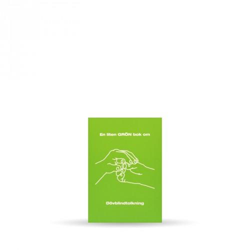 En liten GRÖN bok om dövblindtolkning